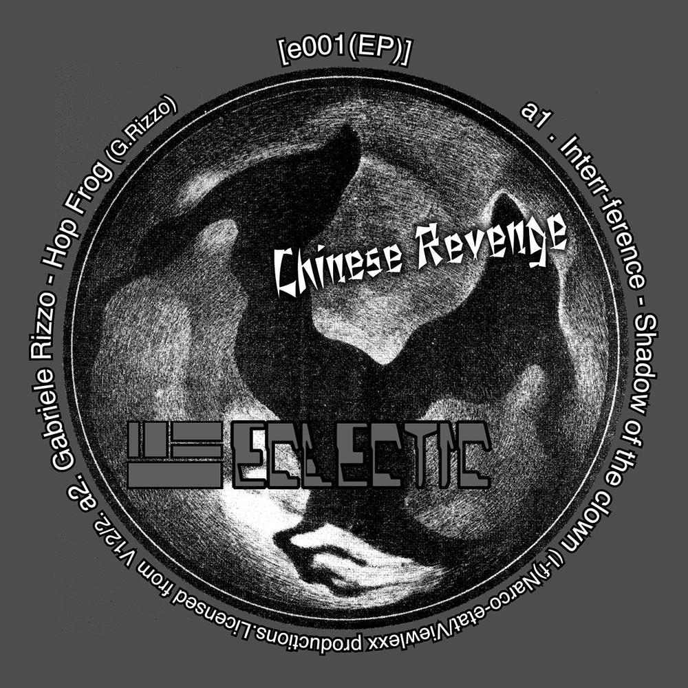 E001 - CHINESE REVENGE (EP) A