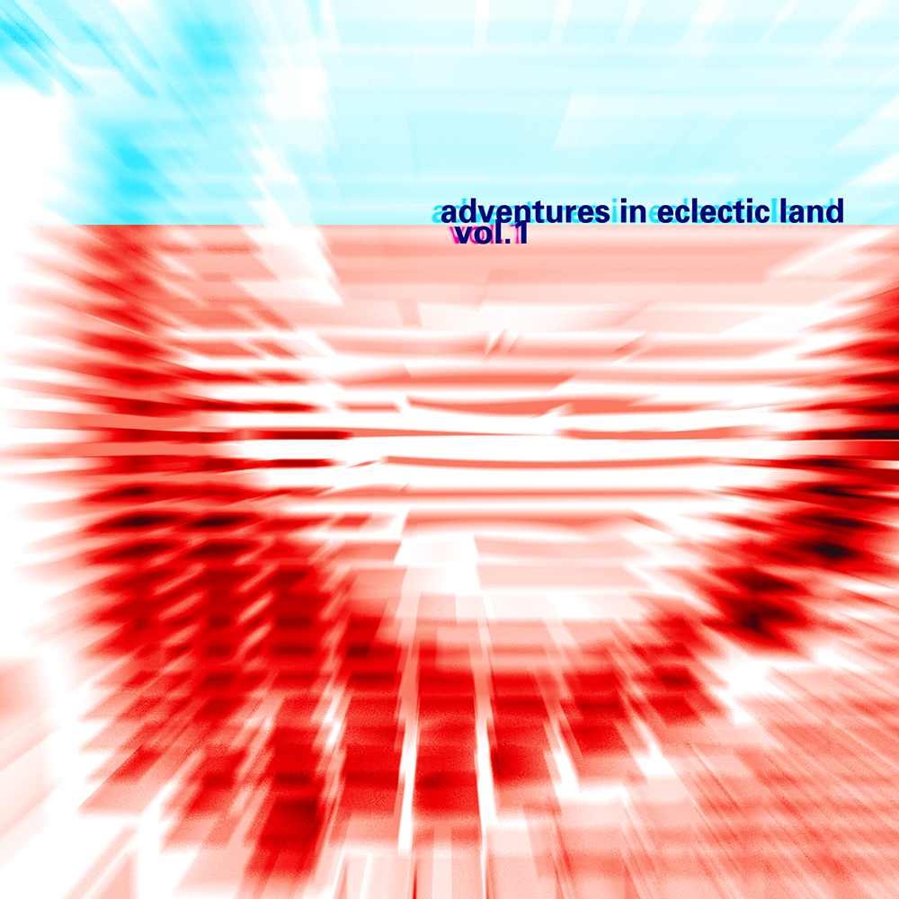 E005 - ADVENTURES IN ECLECTIC LAND VOL 1 A