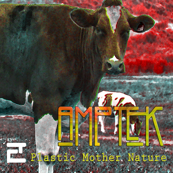 "out may 5!!! Amptek ""Plastic Mother Nature"" by Alex Marenga"