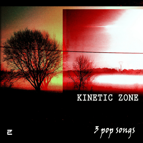 E057 – Kinetic Zone –  3 Pop Songs (E.P. DIG) 2016