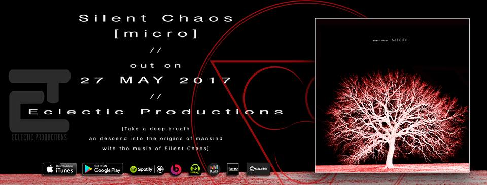 "New Silent Chaos album ""micro"" on Eclectic Productions"