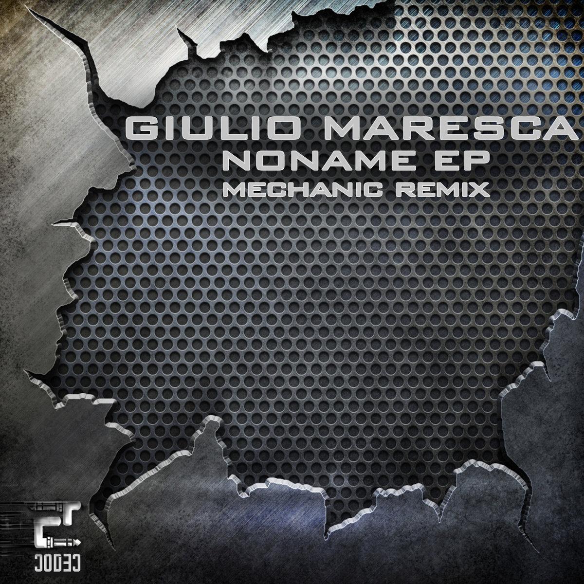 Eclectic Digital Codec 002: Giulio Maresca – NONAME EP