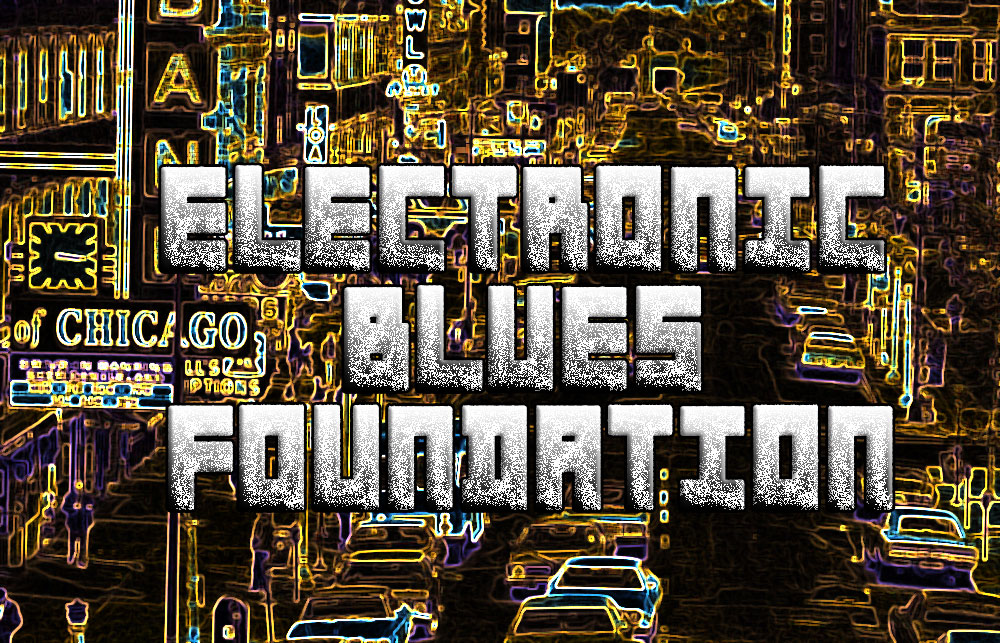 Electronic Blues Foundation