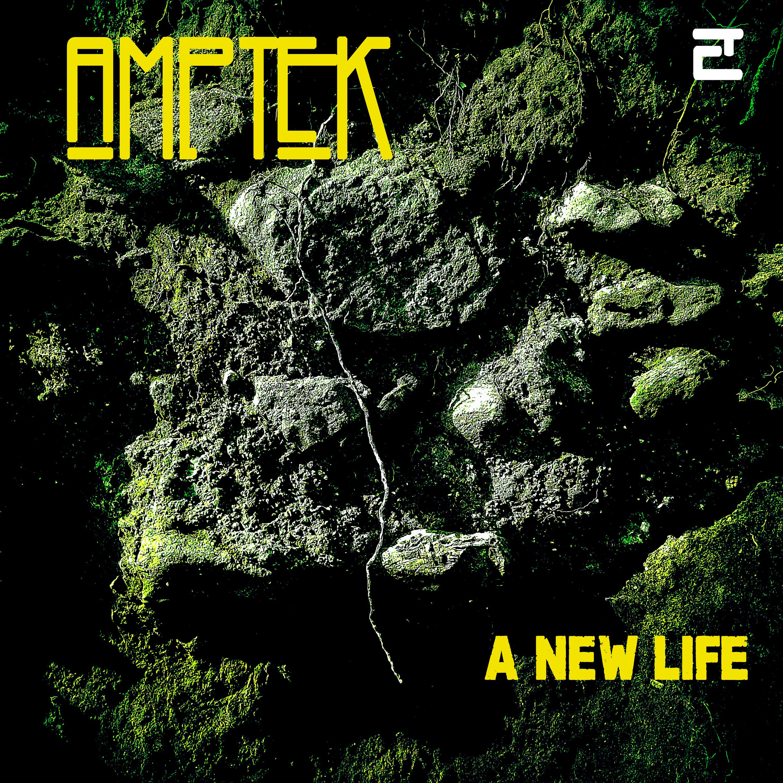 E84 – Amptek – A New Life (EP)