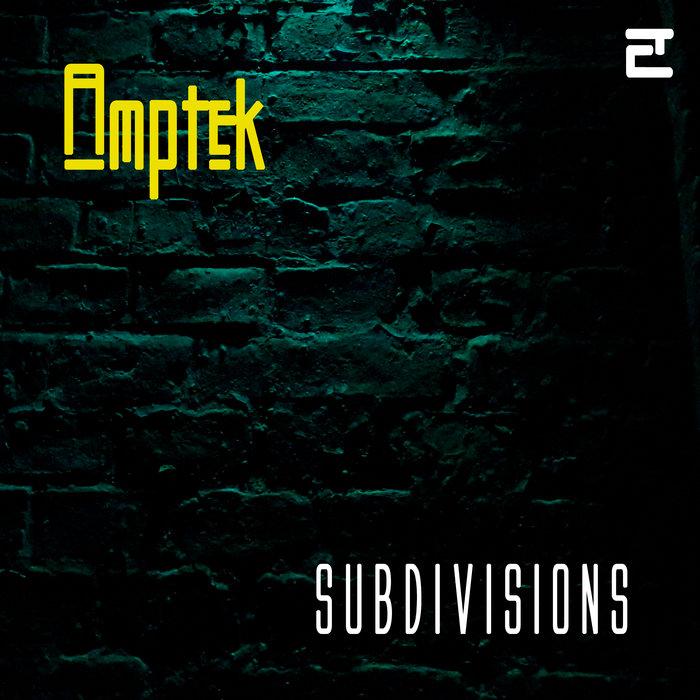 "new Amptek e.p. ""Subdivisions"""