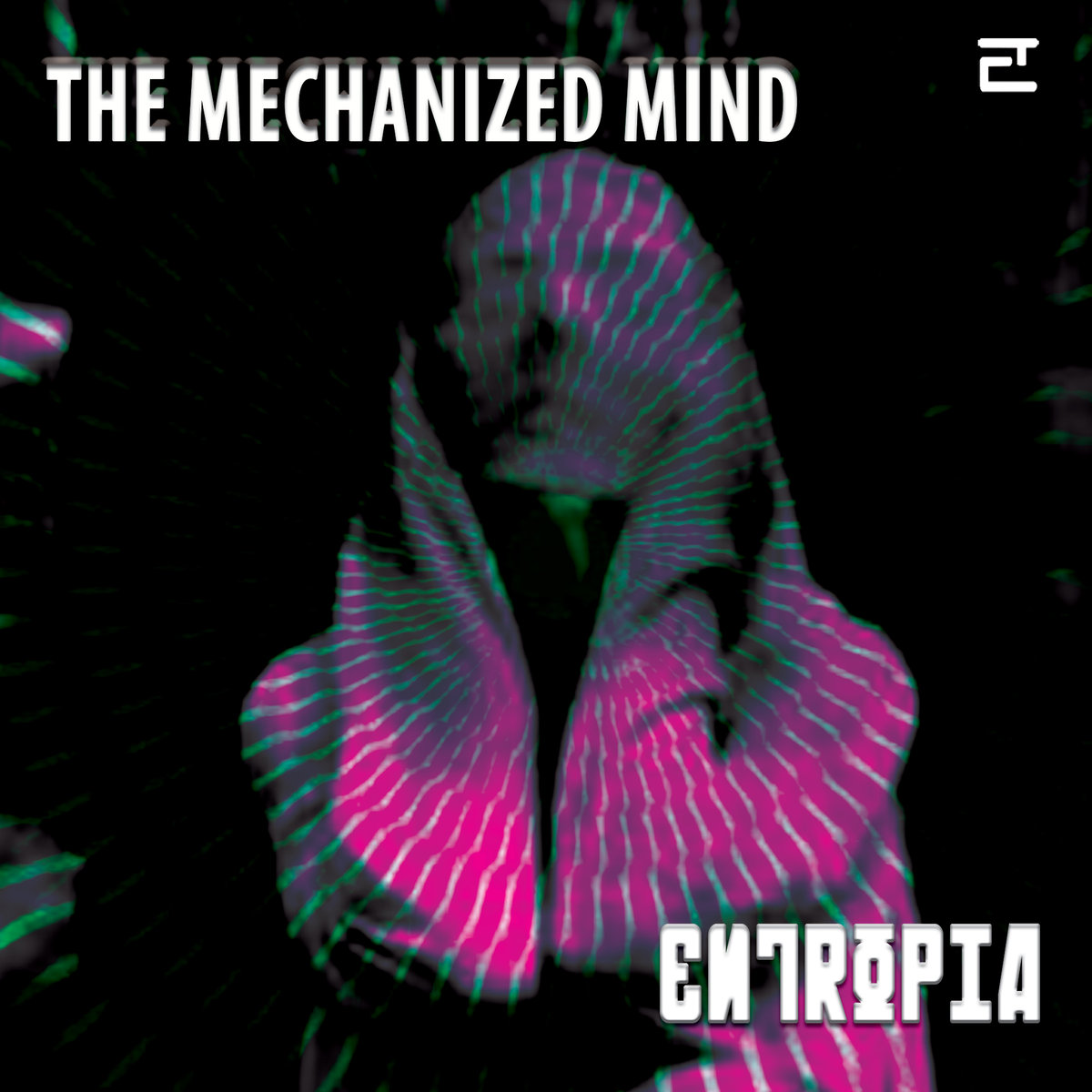 E88 Entropia: The Mechanized Mind