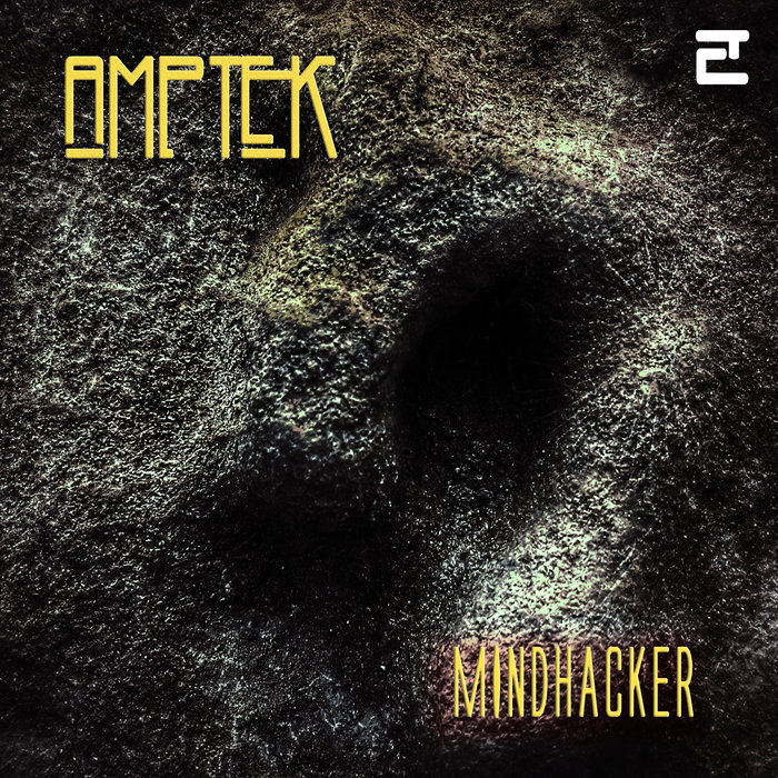"New album by AMPTEK ""Mindhacker"" on Eclectic Productions"
