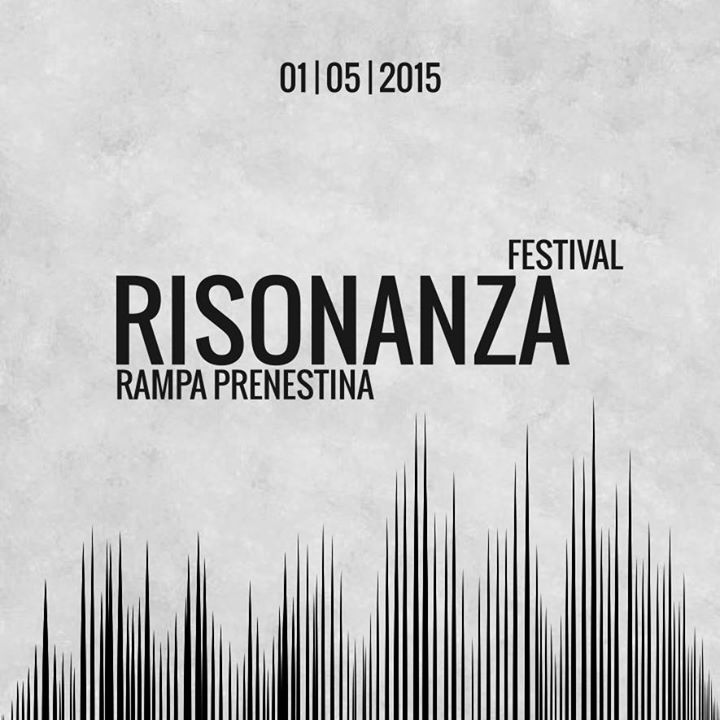 RISONANZA FESTIVAL ►► 01 | 05 | 2015