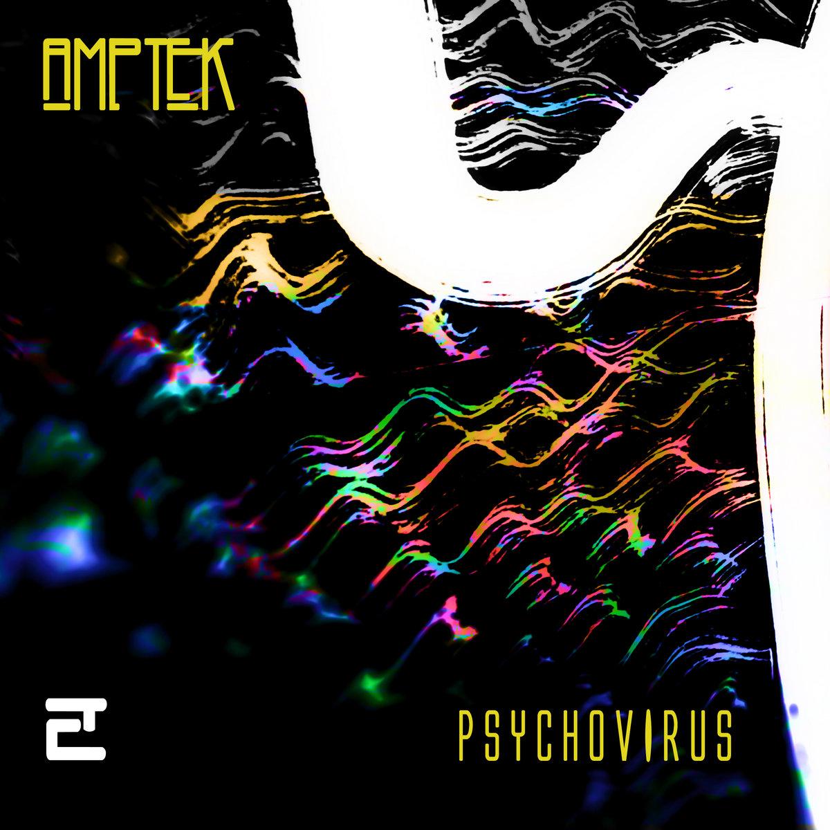 PSYCHOVIRUS is AMPTEK's new album